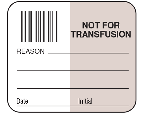 """White 1-1/2"""" x 1-3/4"""" Bar Coded Information Labels for Blood Testing - Codabar  - With Imprint: NOT FOR / TRANSFUSION / REASON _____ / _____ / _____ / Date _____ Initial _____"""