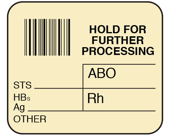 """White 1-1/2"""" x 1-3/4"""" Bar Coded Information Labels for Blood Testing - Codabar  - With Imprint: HOLD FOR / FURTHER / PROCESSING / ABO / STS _____ / HBs / Ag _____ Rh _____/ OTHER"""