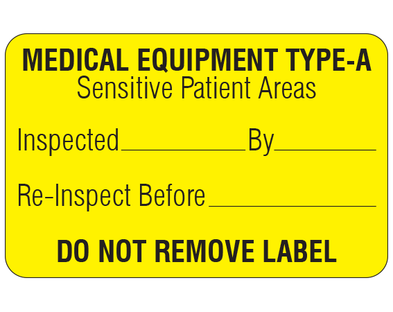 """Yellow 1-1/8 """" x 1-3/4"""" Biomedical Engineering Equipment Labels  - With Imprint: MEDICAL EQUIPMENT TYPE-A / Sensitive Patient Areas / Inspected _____ By _____ / Re-Inspect Before _____ / DO NOT REMOVE LABEL"""