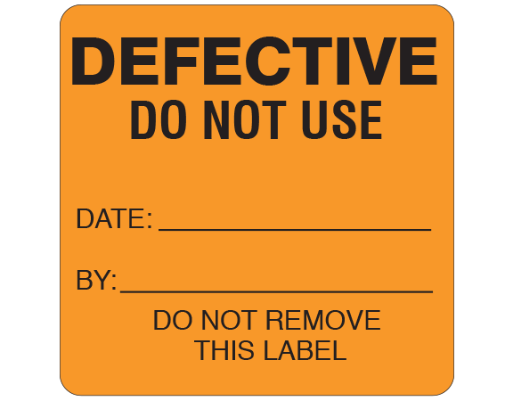 """Orange 2-1/2 """" x 2-1/2"""" Biomedical Engineering Equipment Labels  - With Imprint: DEFECTIVE / DO NOT USE / DATE: _____ / BY: _____ / DO NOT REMOVE / THIS LABEL"""