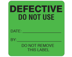 """Green 2-1/2 """" x 2-1/2"""" Biomedical Engineering Equipment Labels  - With Imprint: DEFECTIVE / DO NOT USE / DATE: _____ / BY: _____ / DO NOT REMOVE / THIS LABEL"""