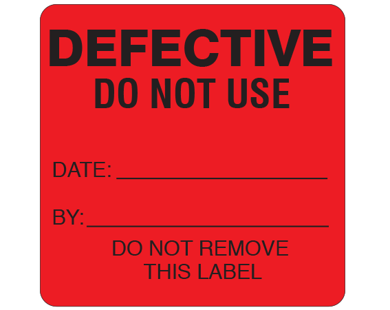 """Red 2-1/2 """" x 2-1/2"""" Biomedical Engineering Equipment Labels  - With Imprint: DEFECTIVE / DO NOT USE / DATE: _____ / BY: _____ / DO NOT REMOVE / THIS LABEL"""