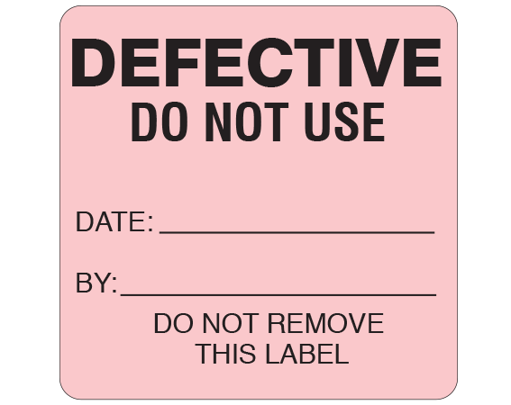 """Pink 2-1/2 """" x 2-1/2"""" Biomedical Engineering Equipment Labels  - With Imprint: DEFECTIVE / DO NOT USE / DATE: _____ / BY: _____ / DO NOT REMOVE / THIS LABEL"""