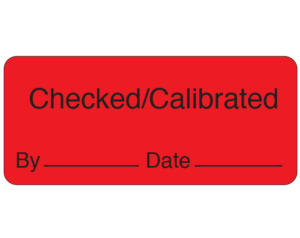 """Red 1"""" x 2-1/4"""" Biomedical Engineering Equipment Labels  - With Imprint: Checked/Calibrated / By _____ Date _____"""