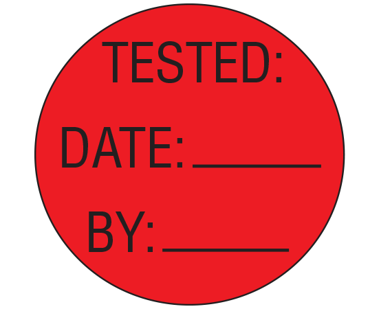 """Red 1"""" DIAMETER Biomedical Engineering Equipment Labels  - With Imprint: TESTED: / DATE: _____ / BY: _____"""