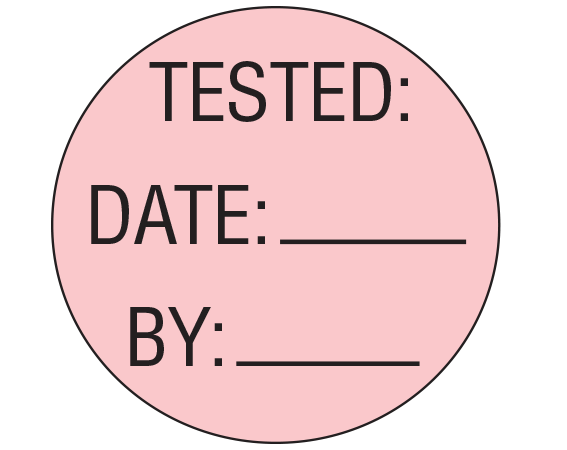 """Pink 1"""" DIAMETER Biomedical Engineering Equipment Labels  - With Imprint: TESTED: / DATE: _____ / BY: _____"""