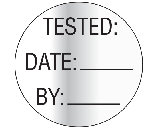 """Silver 1"""" DIAMETER Biomedical Engineering Equipment Labels  - With Imprint: TESTED: / DATE: _____ / BY: _____"""