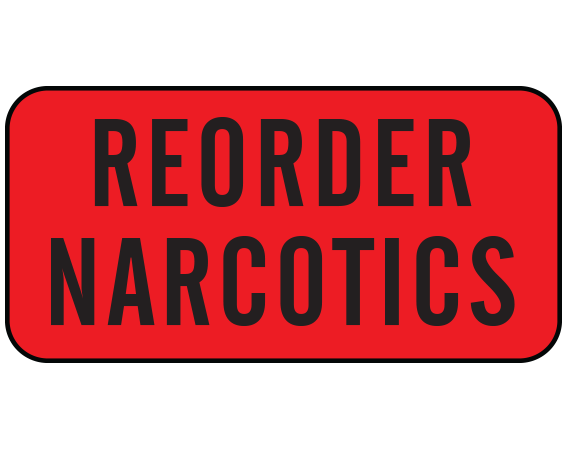 """Red 3/4"""" x 1-1/2"""" Nursing Labels for Instruction and Communication  - With Imprint: REORDER NARCOTICS"""