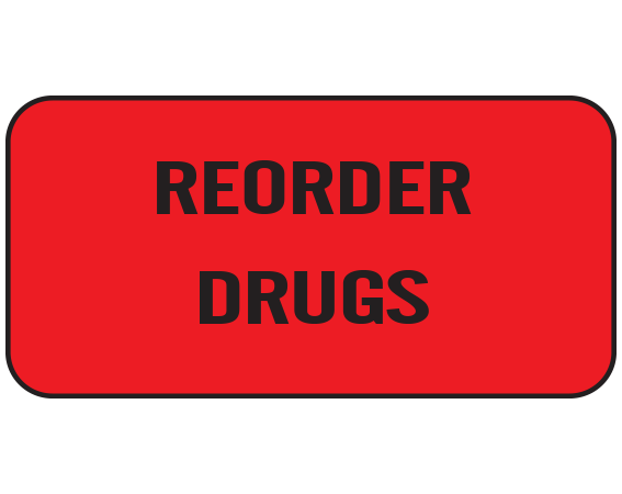 """Red 3/4"""" x 1-1/2"""" Nursing Labels for Instruction and Communication  - With Imprint: REORDER DRUGS"""