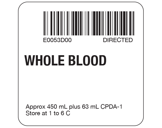 """White 2 """" x 2"""" Whole Blood Product Labels for Compliance with ISBT 128 Standards  - With Imprint: E0053D00 DIRECTED / WHOLE BLOOD / Approx 450 mL plus 63 mL CPDA-1 / Store at 1 to 6 C"""