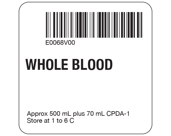 """White 2 """" x 2"""" Whole Blood Product Labels for Compliance with ISBT 128 Standards  - With Imprint: E0068V00 / WHOLE BLOOD / Approx 500 mL plus 70 mL CPDA-1 / Store at 1 to 6 C"""