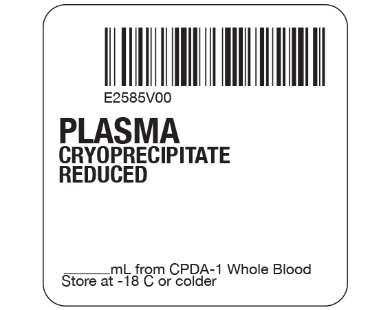 """White 2 """" x 2"""" Plasma Product Labels for Compliance with ISBT 128 Standards  - With Imprint: E2585V00 / PLASMA / CRYOPRECIPITATE / REDUCED / _____ mL from CPDA-1 Whole Blood / Store at -18 C or colder"""