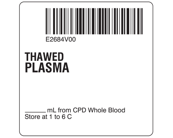 """White 2 """" x 2"""" Plasma Product Labels for Compliance with ISBT 128 Standards  - With Imprint: E2684V00 / THAWED / PLASMA / _____ mL from CPD Whole Blood / Store at 1 to 6 C"""