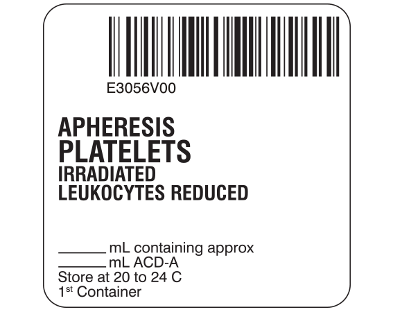 """White 2 """" x 2"""" Platelets Product Labels for Compliance with ISBT 128 Standards  - With Imprint: E3056V00 / APHERESIS / PLATELETS / IRRADIATED / LEUKOCYTES REDUCED / _____ mL containing approx _____ mL / ACD-A / Store at 20 to 24 C / 1st Container"""