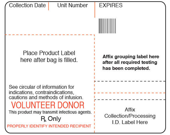 """White 3-1/4"""" x 4"""" Blood Bag Base Labels with Codabar Symbology  - With Imprint: Collection Date Unit Number EXPIRES / Place Product Label / here after bag is filled. / Affix grouping label here / after all required testing / has been completed. / See circular of information fo"""