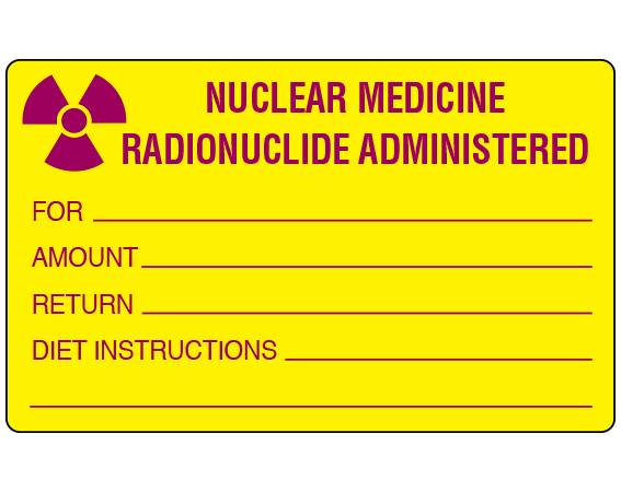 """Yellow 2-1/2"""" x 4"""" Radioactive Materials Warning Labels  - With Imprint: NUCLEAR MEDICINE / RADIONUCLIDE ADMINISTERED / FOR _____ / AMOUNT _____ / RETURN _____ / DIET INSTRUCTIONS _____ / _____"""