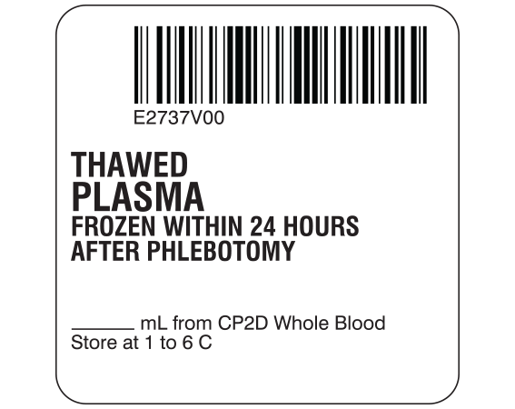 """White 2 """" x 2"""" Plasma Product Labels for Compliance with ISBT 128 Standards  - With Imprint: E2737V00 / THAWED / PLASMA / FROZEN WITHIN 24 HOURS / AFTER PHLEBOTOMY / _____ mL from CP2D Whole Blood / Store at 1 to 6 C"""