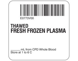 Fresh Frozen Plasma Labels