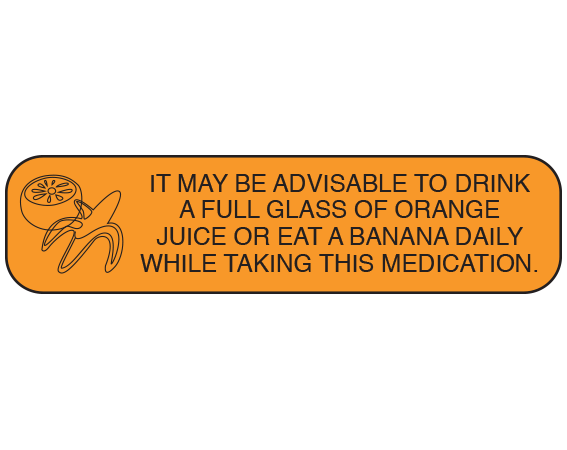 """Orange 3/8"""" x 1-1/2"""" Pharmacy Auxiliary Labels for Prescription Containers - English Version  - With Imprint: IT MAY BE ADVISABLE TO DRINK / A FULL GLASS OF ORANGE JUICE / OR EAT A BANANA DAILY WHILE / TAKING THIS MEDICATION."""