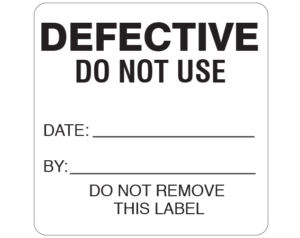 """White 2-1/2 """" x 2-1/2"""" Biomedical Engineering Equipment Labels  - With Imprint: DEFECTIVE / DO NOT USE / DATE: _____ / BY: _____ / DO NOT REMOVE / THIS LABEL"""