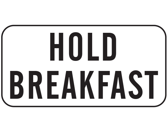 """White 3/4"""" x 1-1/2"""" Nursing Labels for Instruction and Communication  - With Imprint: HOLD BREAKFAST"""