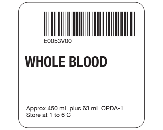 """White 2 """" x 2"""" Whole Blood Product Labels for Compliance with ISBT 128 Standards  - With Imprint: E0053V00 / WHOLE BLOOD / Approx 450 mL plus 63 mL CPDA-1 / Store at 1 to 6 C"""