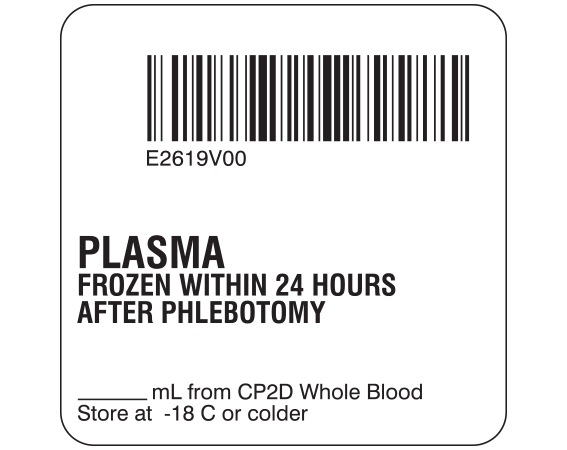 """White 2 """" x 2"""" Plasma Product Labels for Compliance with ISBT 128 Standards  - With Imprint: E2619V00 / PLASMA / FROZEN WITHIN 24 HOURS / AFTER PHLEBOTOMY / _____ mL from CP2D Whole Blood / Store at -18 c or colder"""