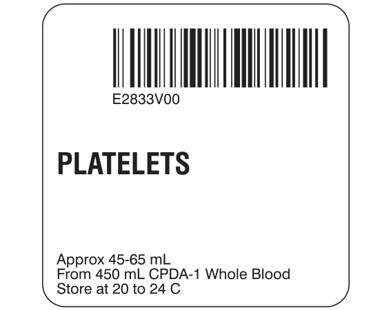 """White 2 """" x 2"""" Platelets Product Labels for Compliance with ISBT 128 Standards  - With Imprint: E2833V00 / PLATELETS / Approx 45-65 mL / From 450 mL CPDA-1 Whole Blood / Store at 20 to 24 C"""